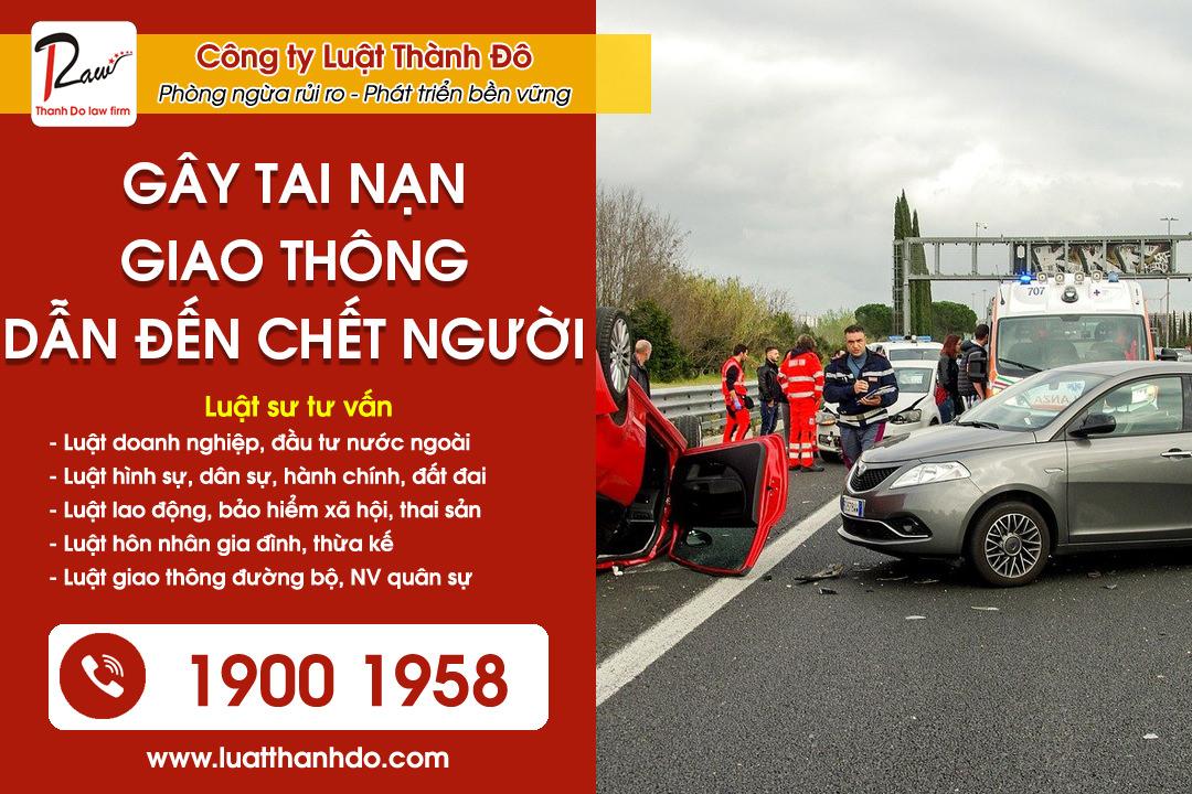 Gây tai nạn giao thông dẫn đến chết người phải làm như thế nào