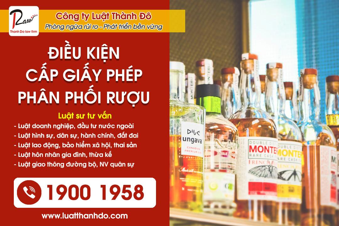Điều kiện cấp giấy phép phân phối rượu