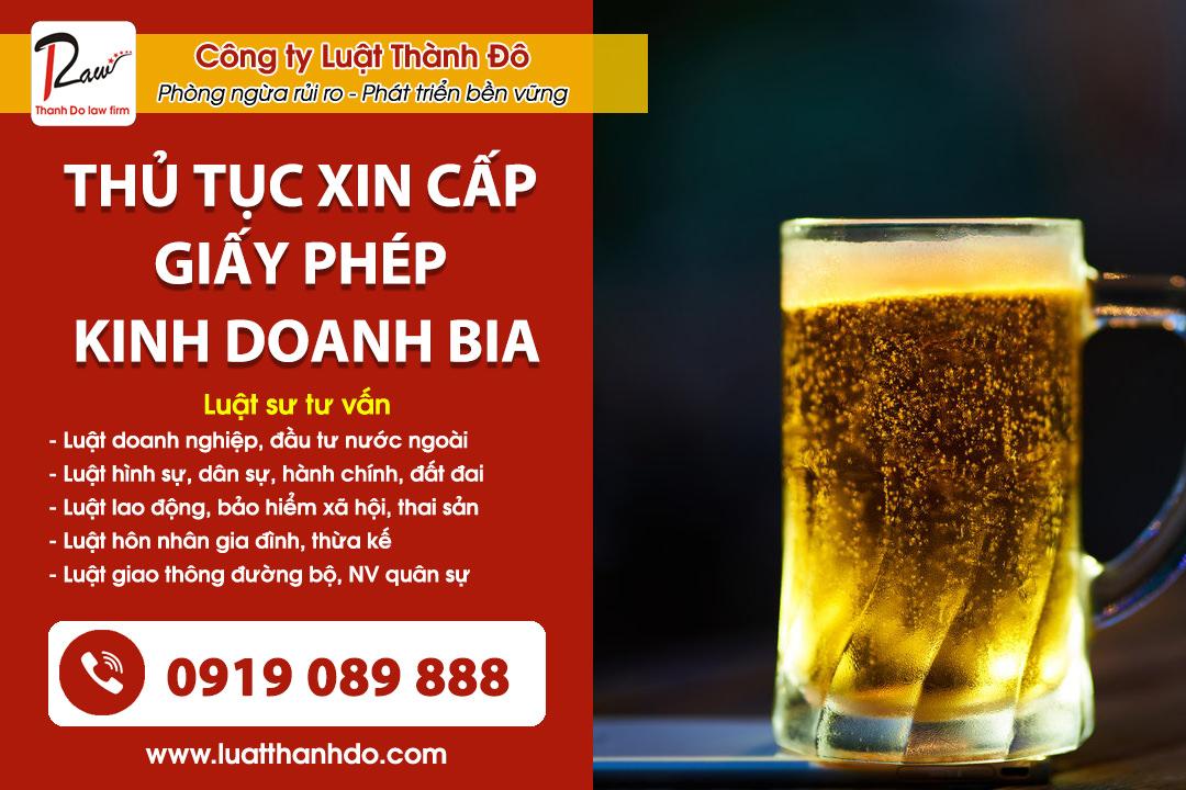 Điều kiện xin cấp giấy phép kinh doanh bia