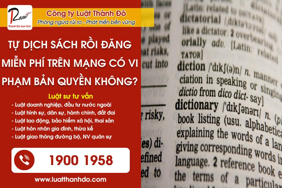 Tự dịch sách rồi đăng miễn phí trên mạng có vi phạm bản quyền không?