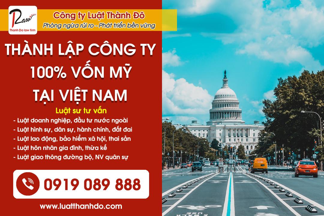 Thủ tục thành lập công ty 100% vốn Mỹ tại Việt Nam