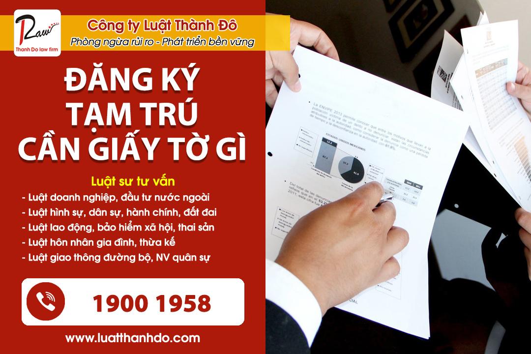 Đăng ký tạm trú cần giấy tờ gì
