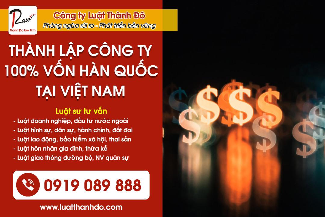 Thủ tục thành lập công ty 100% vốn Hàn Quốc tại Việt Nam