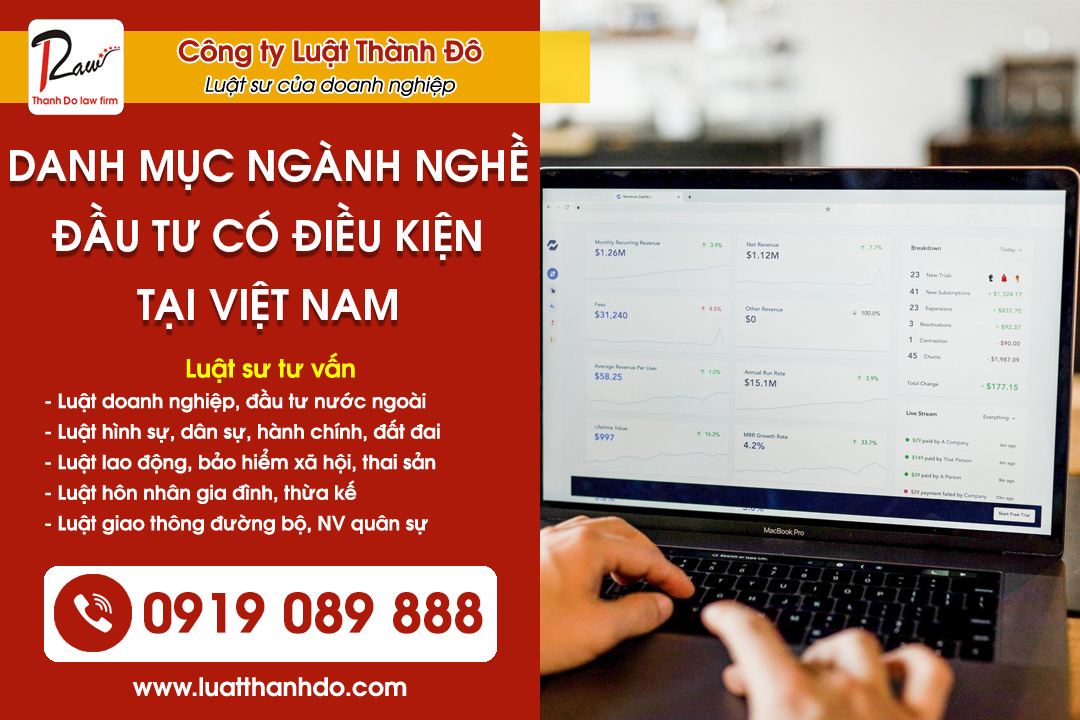 Danh mục ngành nghề đầu tư có điều kiện tại Việt Nam theo luật mới