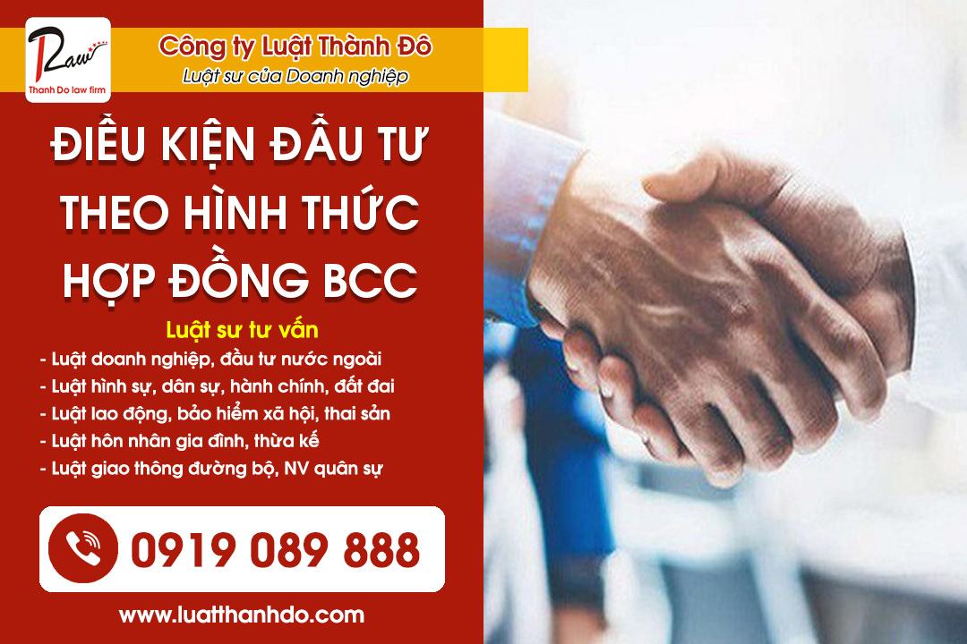 Điều kiện đầu tư theo hình thức hợp đồng BCC