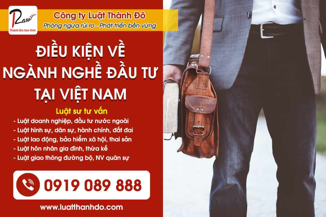 Điều kiện về ngành nghề đầu tư tại Việt Nam