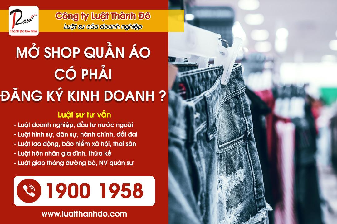 Mở Shop bán quần áo có cần đăng ký kinh doanh không ?