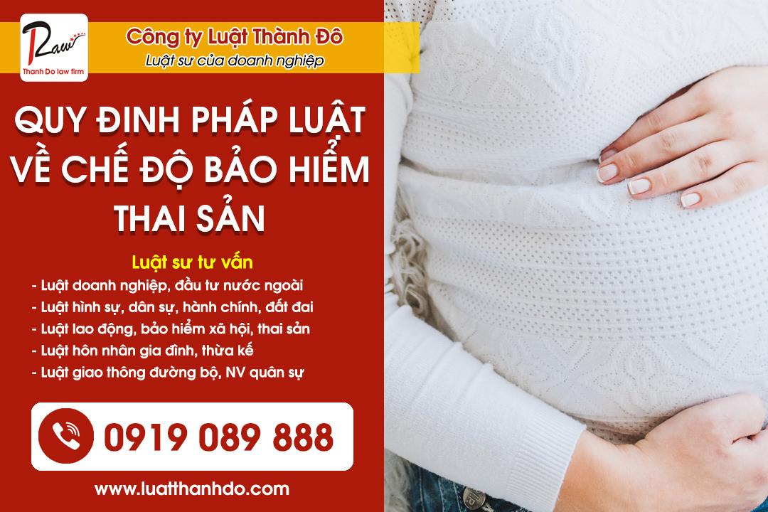 Quy định pháp luật hiện hành về chế độ bảo hiểm thai sản