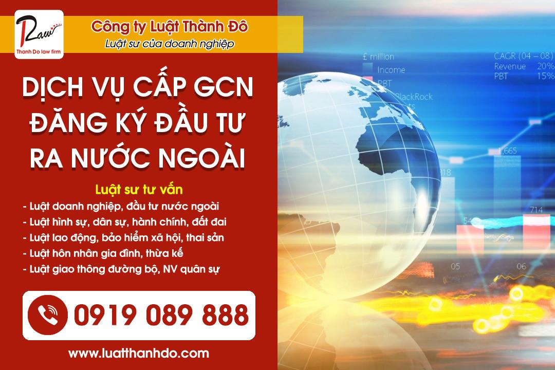 Dịch vụ cấp giấy chứng nhận đăng ký đầu tư ra nước ngoài