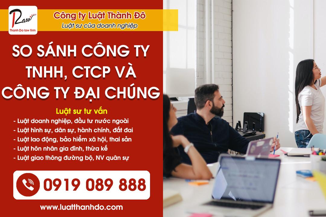 So sánh công ty TNHH, CTCP không là công ty đại chúng và công ty đại chúng