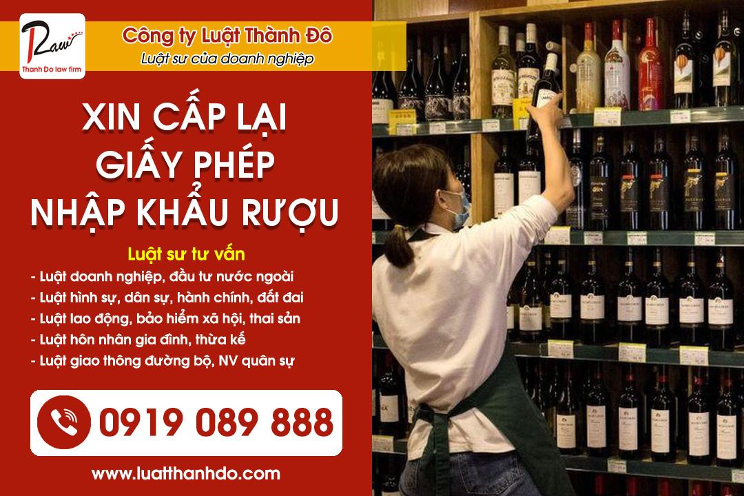 Hướng dẫn thủ tục xin cấp lại giấy phép nhập khẩu rượu
