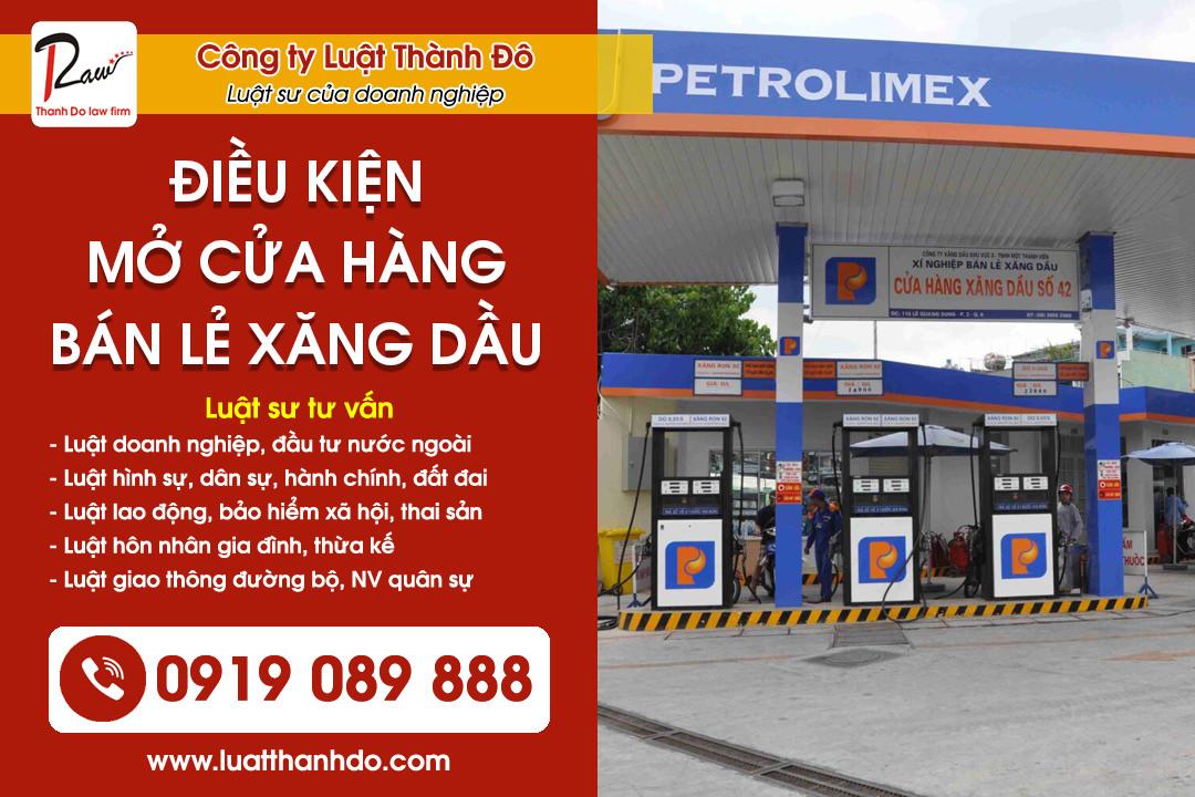 Điều kiện mở cửa hàng bán lẻ xăng dầu