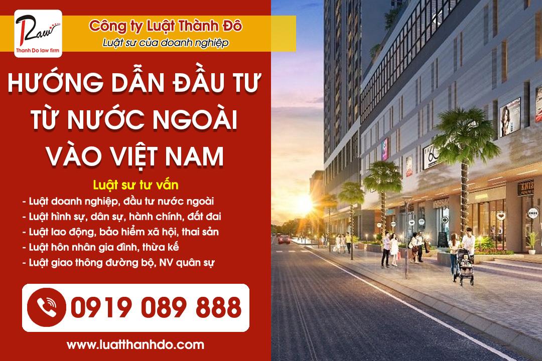Hướng dẫn thủ tục đầu tư từ nước ngoài vào Việt Nam