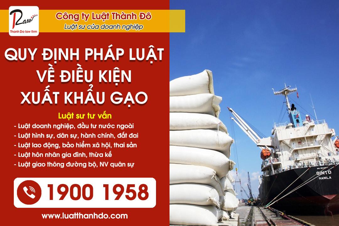 Điều kiện xuất khẩu gạo năm 2021