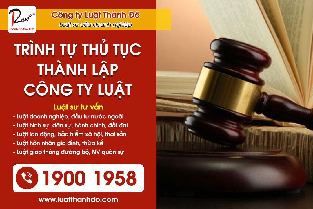 Điều kiện trình tự thủ tục thành lập công ty luật