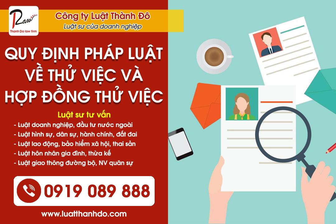 Quy định pháp luật về thử việc và hợp đồng thử việc