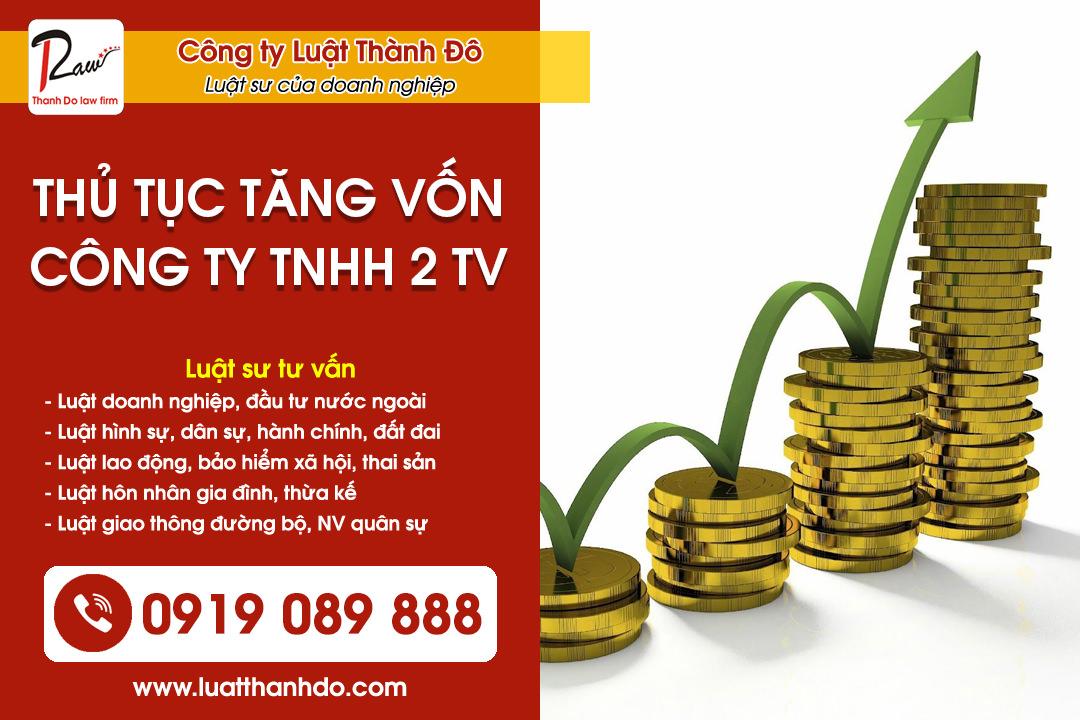 Thủ tục tăng vốn công ty TNHH 2 thành viên trở lên