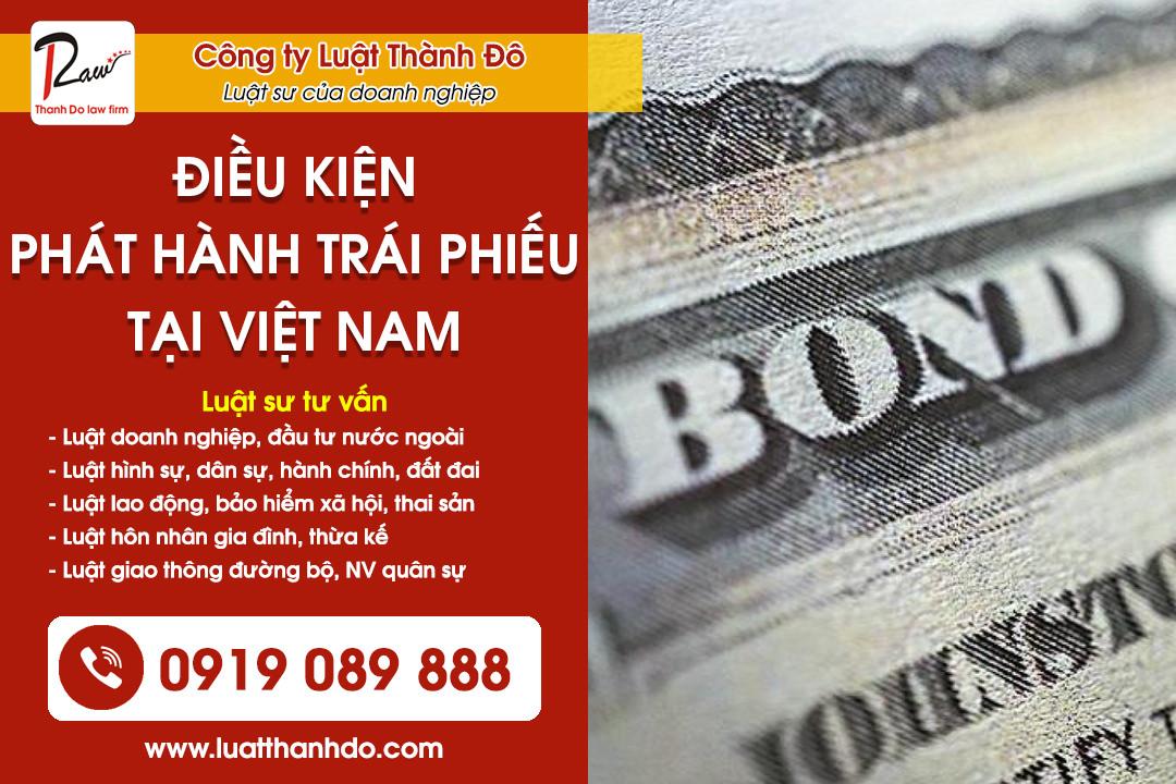 Điều kiện phát hành trái phiếu tại Việt Nam