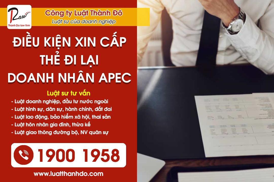 Điều kiện để được xin cấp thẻ đi lại doanh nhân APEC