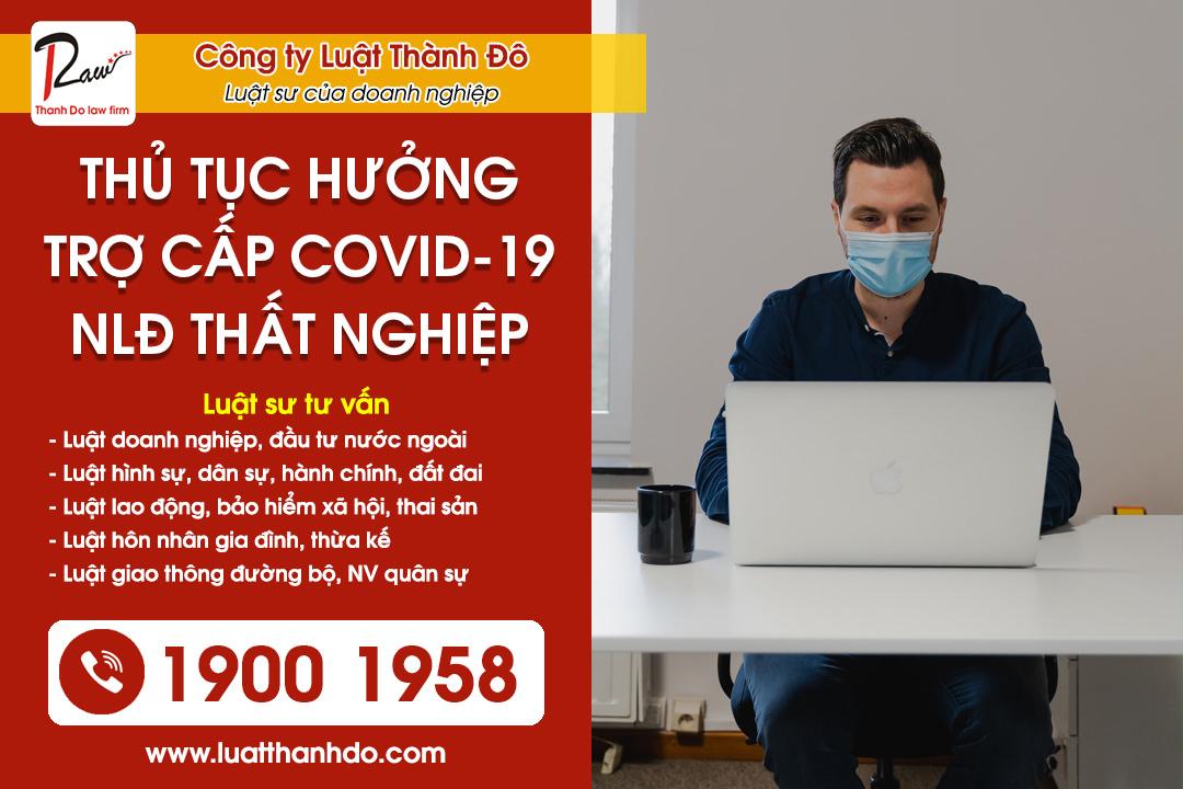 Thủ tục hưởng trợ cấp COVID-19 đối với người lao động thất nghiệp