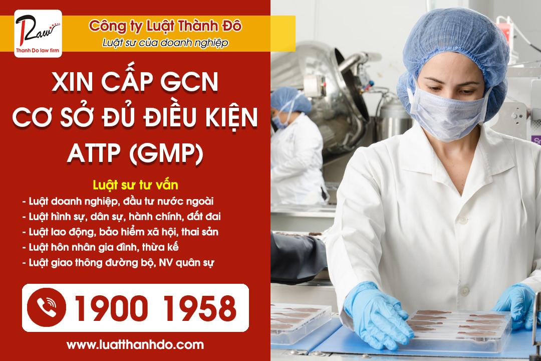 Giấy chứng nhận cơ sở đủ điều kiện an toàn thực phẩm đạt yêu cầu thực hành sản xuất tốt (GMP)