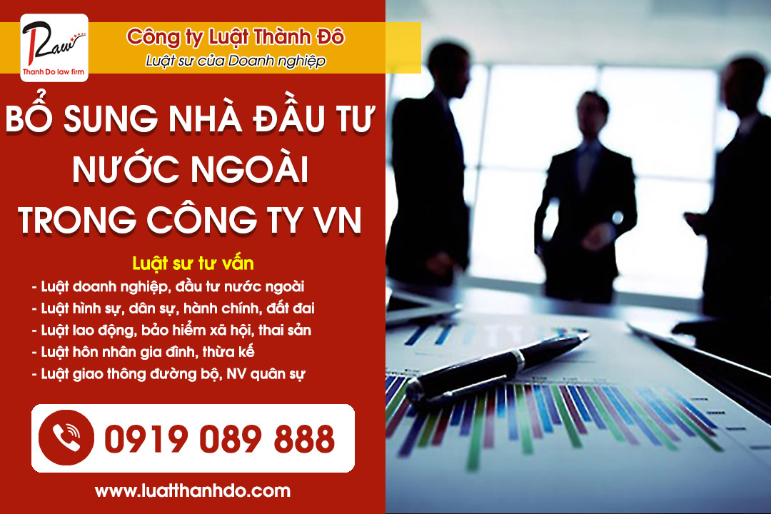 Bổ sung nhà đầu tư nước ngoài trong công ty Việt Nam