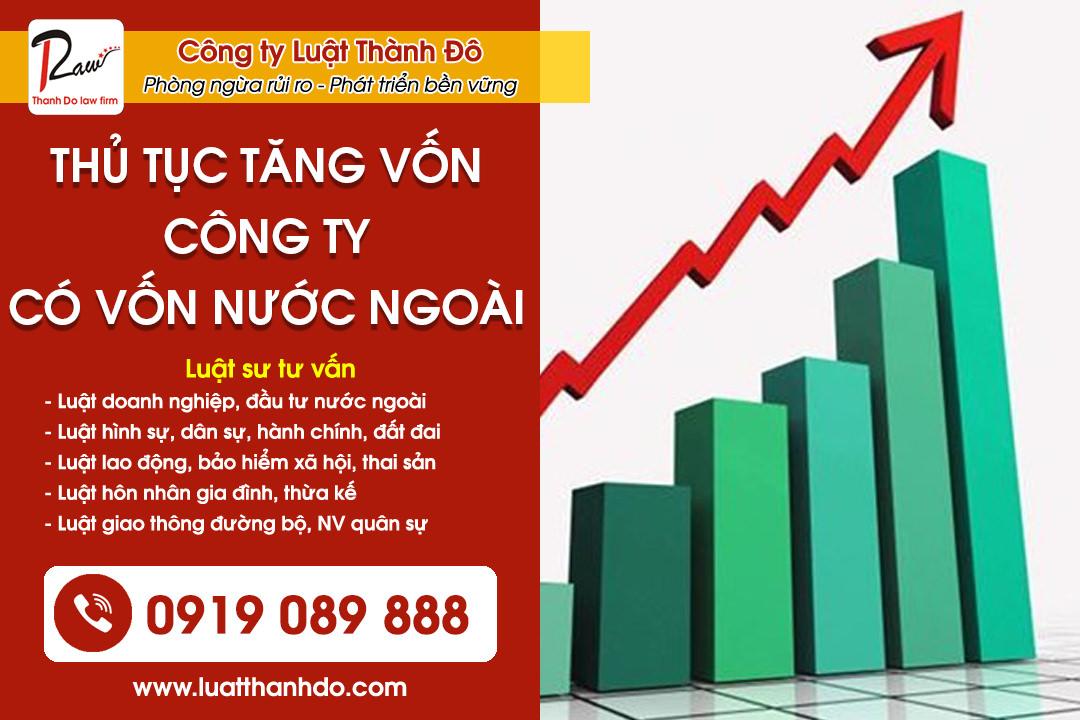 Thủ tục tăng vốn đầu tư công ty có vốn nước ngoài