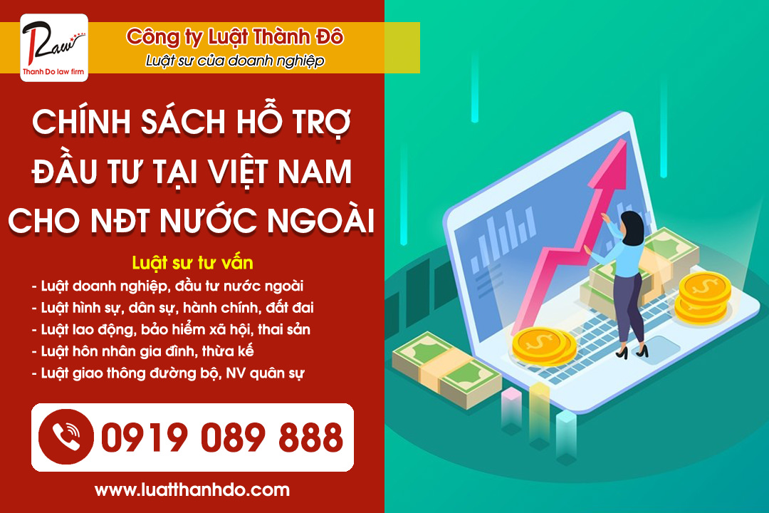 Chính sách hỗ trợ đầu tư tại Việt Nam cho nhà đầu tư nước ngoài