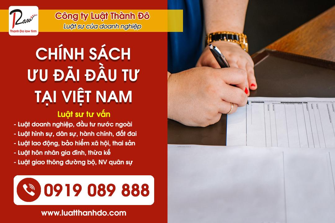 Chính sách ưu đãi đầu tư tại Việt Nam cho nhà đầu tư nước ngoài