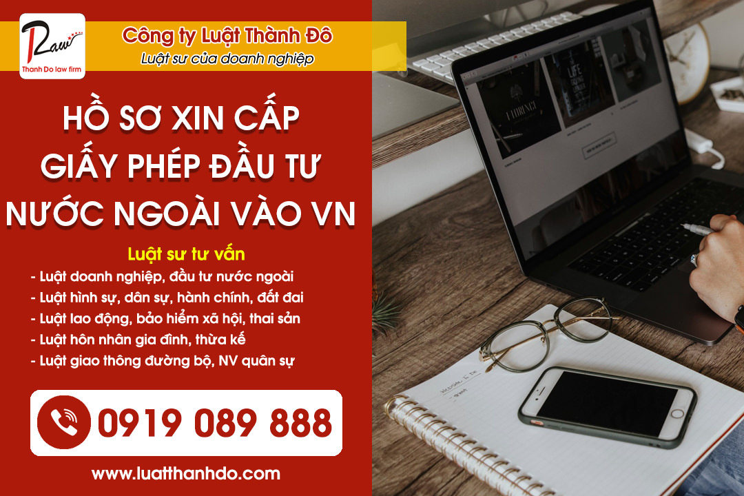 Hồ sơ xin cấp giấy phép đầu tư từ nước ngoài vào Việt Nam