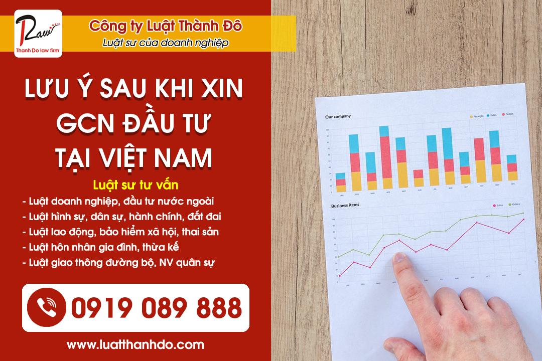 Lưu ý sau khi xin cấp giấy phép đầu tư tại Việt Nam