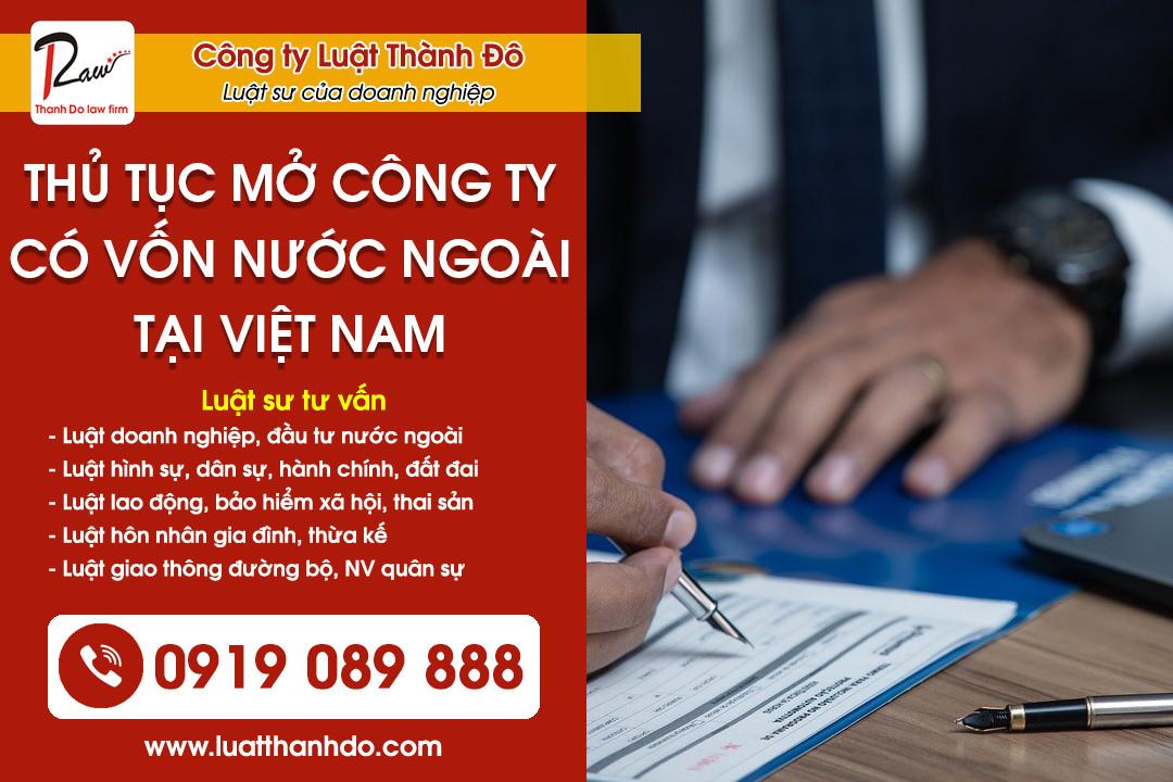 Thủ tục mở công ty vốn nước ngoài tại Việt Nam