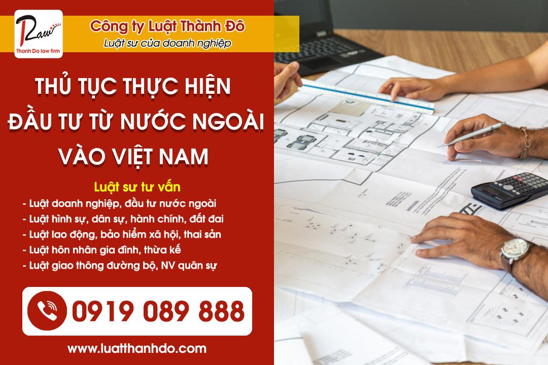Thủ tục thực hiện hoạt động đầu tư từ nước ngoài vào Việt Nam